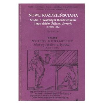 Nowe Roździeńsciana Roździeński Officina ferraria