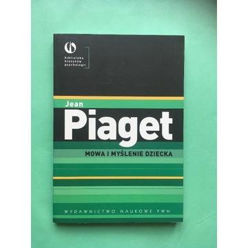 """Jean Piaget """"Mowa i myślenie dziecka"""""""