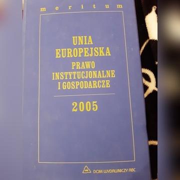 Unia Europejska meritum Prawo instytucjonalne i go