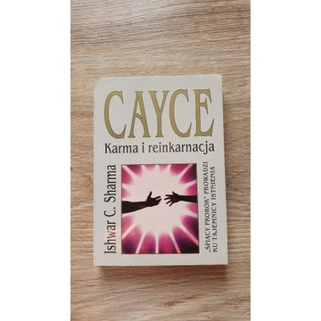 Cayce karma i reinkarnacja
