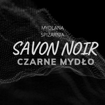 Savon Noir Mydło Naturalne