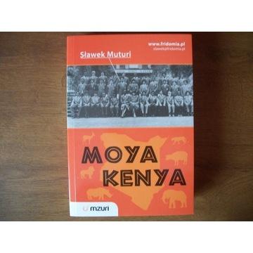 """Książka  """"Moya Kenya""""   Sławek Muturi"""