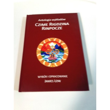 Antologia wykładów Czime Rigdzina Rinpocze