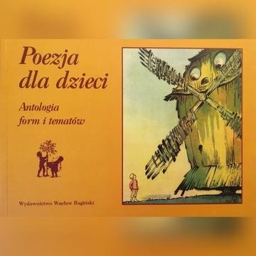 Poezja dla dzieci Antologia form i tematów