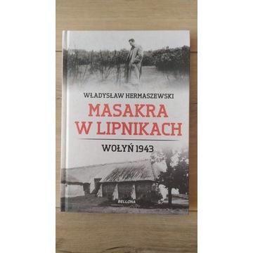 Masakra w Lipkach. Wołyń 1943 UNIKAT