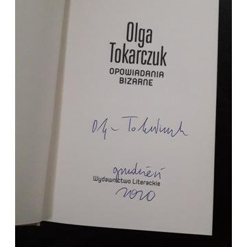 Olga Tokarczuk - autograf! Opowiadania bizarne