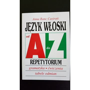 J. Włoski Repetytorium od A do Z  A. R. Casirati