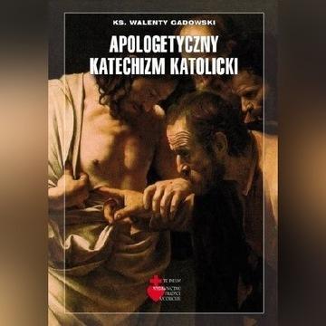 Apologetyczny Katechizm Kościoła Katolickiego