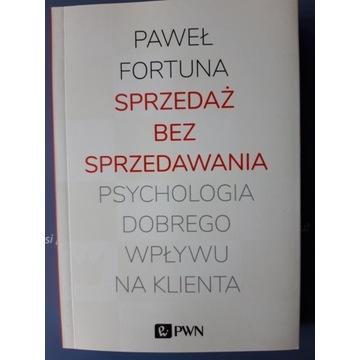 """""""Sprzedaż bez sprzedawania"""" PAWEŁ FORTUNA"""