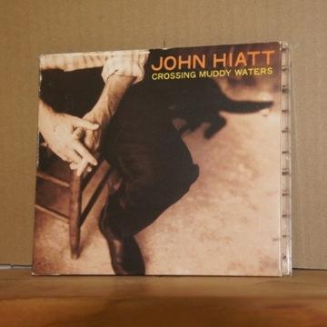 cd326. JOHN HIATT CROSSING MUDDY WATERS
