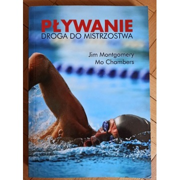 """""""Pływanie. Droga do mistrzostwa"""""""