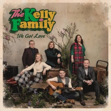 The Kelly Family We Got Love deluxe CD w folii
