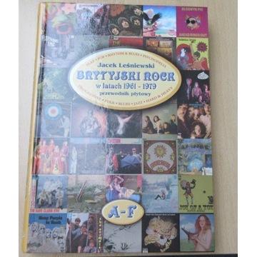 Brytyjski Rock w latach 1961-1979 Jacek Leśniewski