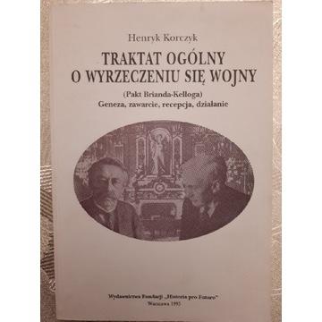 Traktat ogólny. Pakt Brianda-Kelloga. Korczyk