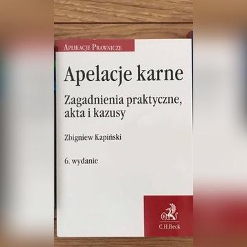 Kapiński Apelacje karne wydanie 6 rok 2018