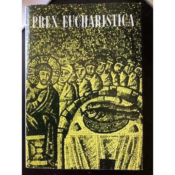 Anton Hanggi, Irmgard Pahl, Prex Eucharistica