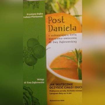 Post Daniela z uzdrawiającą dietą warzywno-owocową
