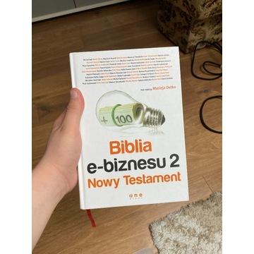BIBLIA E-BIZNESU - Nowy Testament, Maciej Dutko...
