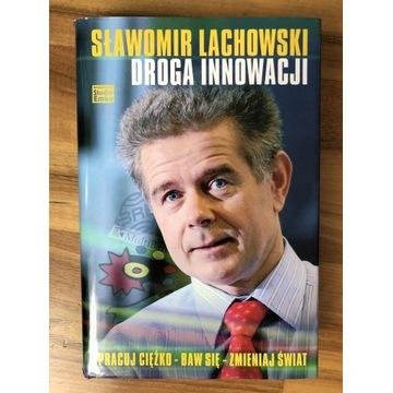 Sławomir Lachowski Droga innowacji