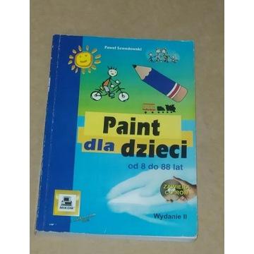 Paint dla dzieci od 8 do 88 lat Paweł Szwedowski