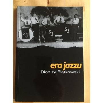 Dionizy Piątkowski, Era jazzu (jazz, Poznań)