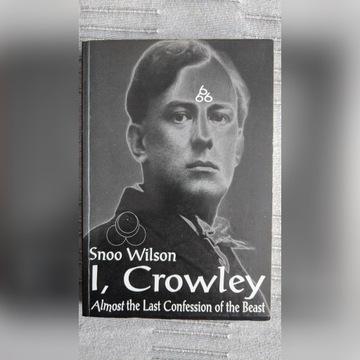 I, Crowley... Snoo Wilson