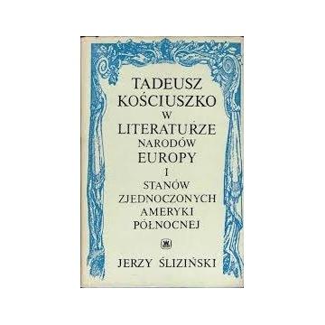 TADEUSZ KOŚCIUSZKO W LITERATURZE