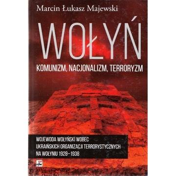 Wołyń: komunizm, nacjonalizm, terroryzm...