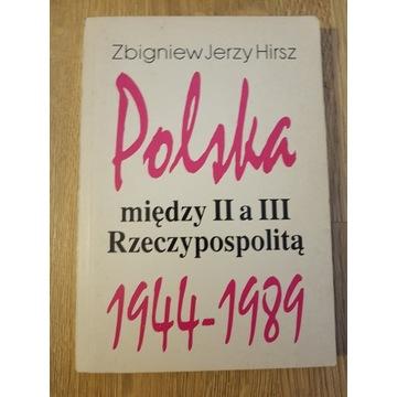 Polska między II a III Rzeczypospolitą 1944-1989