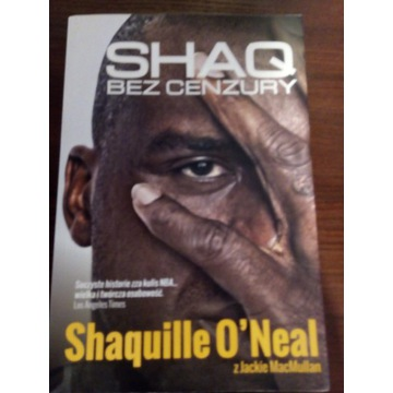Shaq bez cenzury- Shaquille O'Neal