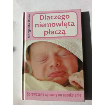 Dlaczego niemowlęta płaczą wydanie 2009
