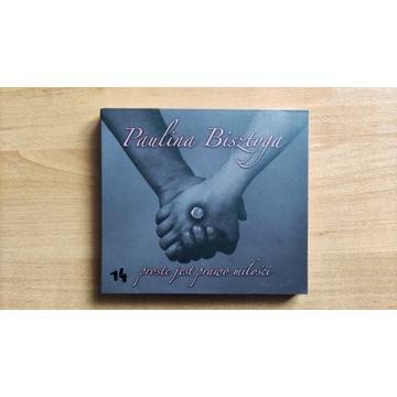 """CD Paulina Bisztyga """"Proste Jest Prawo Miłości"""""""