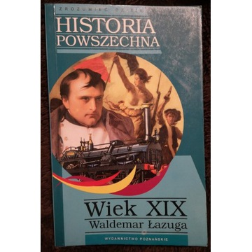 Ksiazka, w. Lazuga, Historia powszechna Wiek XIX