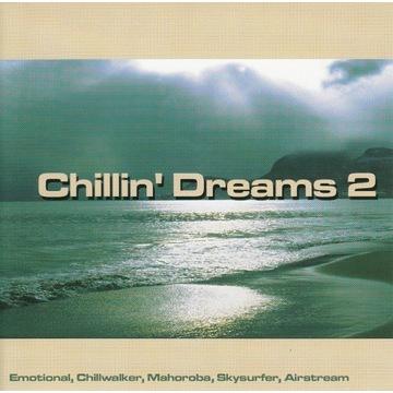 Chillin' Dreams 2 - 2004 - rarytas unikat - 3 CD