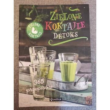 Zielone koktajle - Detoks