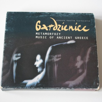 Gardzienice - Metamorfozy Music of Ancient Greece