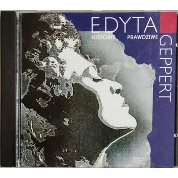 EDYTA GEPPERT - HISTORIE PRAWDZIWE CD 1. wydanie
