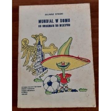 Mundial w domu od Urugwaju do Meksyku. 1986