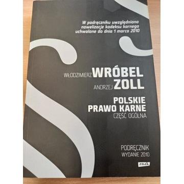 Polskie prawo karne Część ogólna Zoll Wróbel 2010