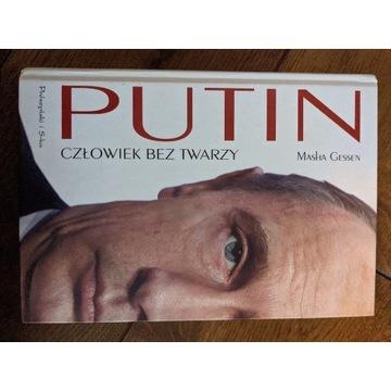Masha Gessen - Putin człowiek bez twarzy