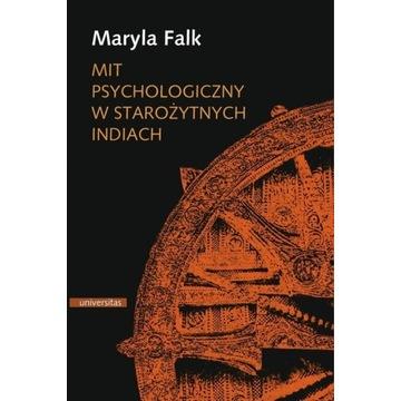 Mit psychologiczny w starożytnych Indiach M. Falk