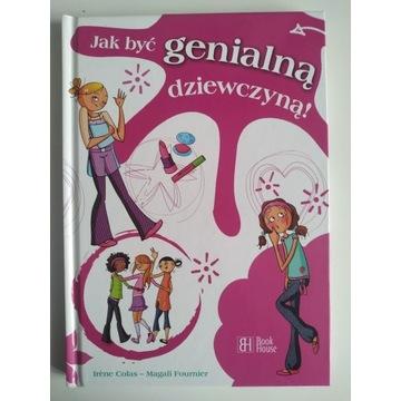 Jak byc genialną dziewczyną