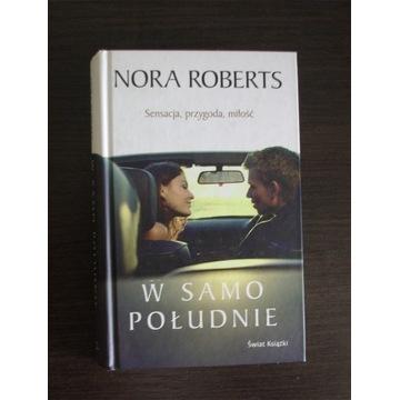 Nora Roberts - w samo południe