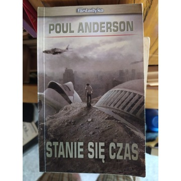 Stanie się czas, Poul Anderson