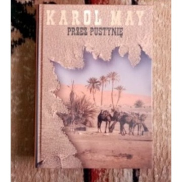Karol May Przez pustynię - kolekcja Hachette