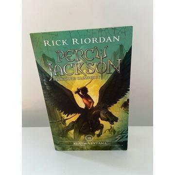 Percy Jackson i Bogowie Olimpijscy - tom 3