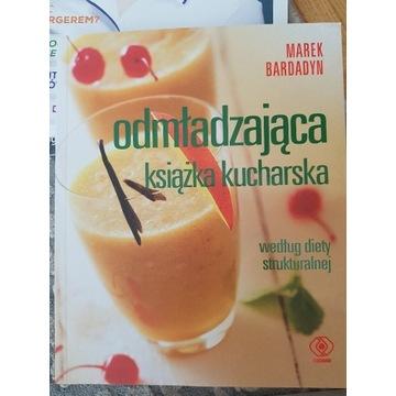 Odmładzająca Książka kucharska.Marek Bardadyn