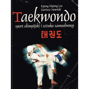 * Knong Mnong Lee & Dariusz Nowicki - TAEKWONDO **