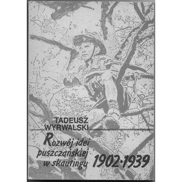 Rozwój idei puszczańskiej w skautingu 1902-1939