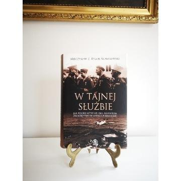 Książka W tajnej służbie Mieczysław Słowikowski